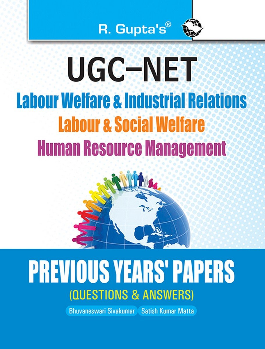 Download CBSE-UGC-NET: Labour Welfare & Industrial Relations/Labour & Social Welfare/Human Resource Mgt. (Previous Years' Papers solved) ebook