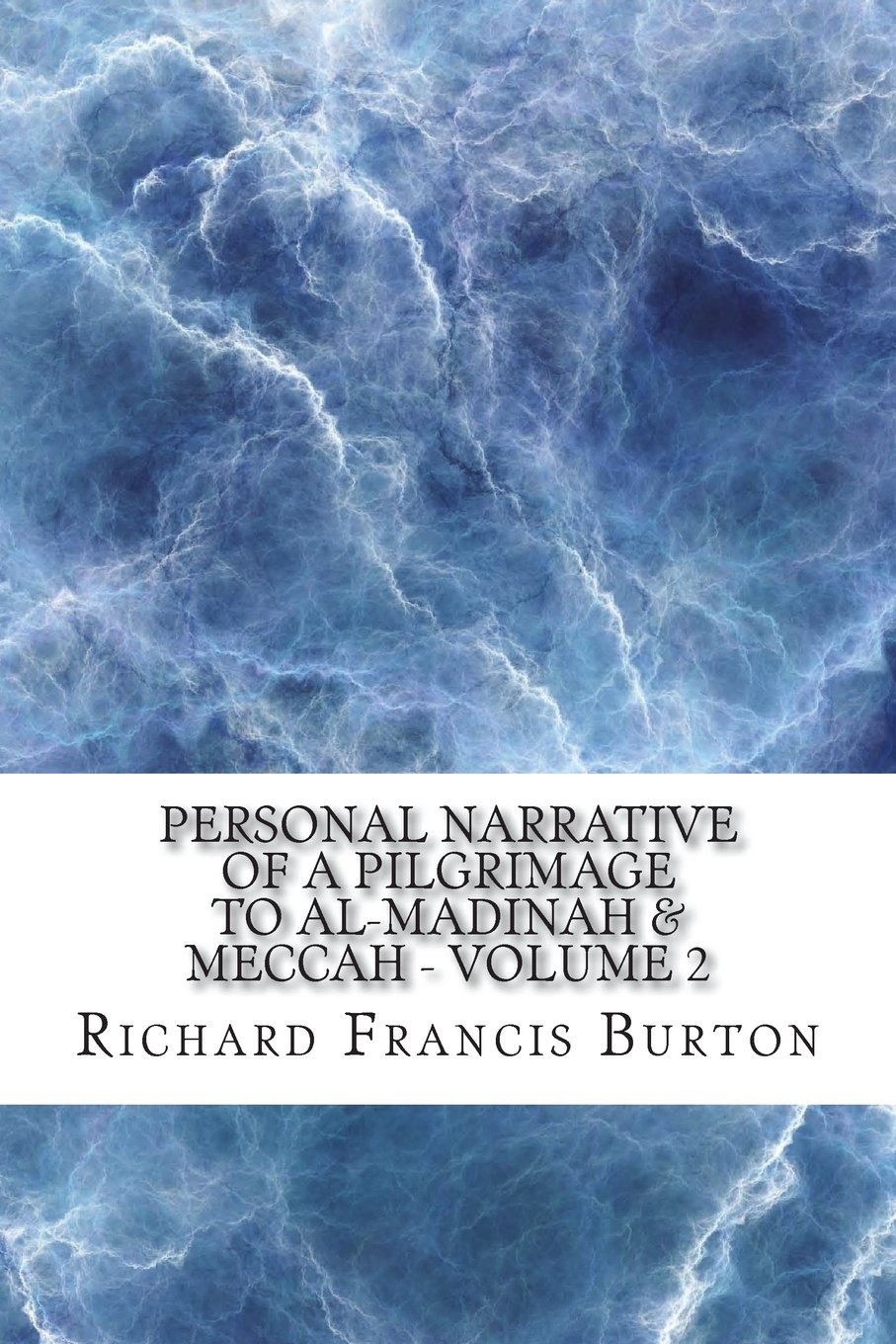 Read Online Personal Narrative of a Pilgrimage to Al-Madinah & Meccah - Volume 2 pdf epub