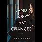 The Land of Last Chances: A Novel