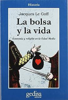 La Bolsa y La Vida (Spanish Edition)