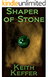 Shaper of Stone (The Shapers Book 1)