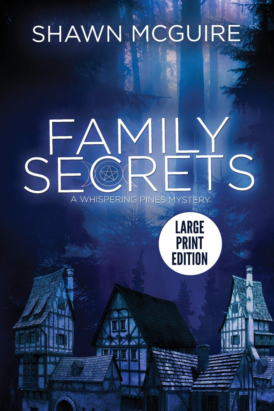 Family Secrets: A Whispering Pines Mystery LARGE PRINT ...