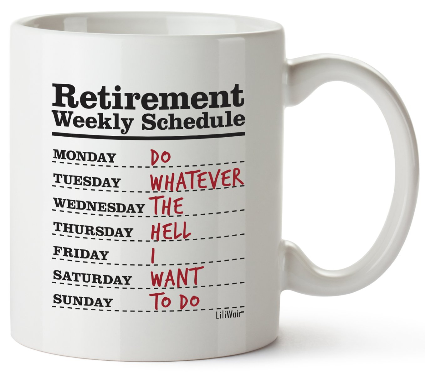 Funny Retirement Gifts for Women Men Dad Mom. Retirement Coffee Mug Gift. Retired Schedule Calendar Mugs for Coworkers Office & Family. Unique Novelty Ideas for Her Nurses Navy Air Force Military Gag by LiliWair (Image #1)