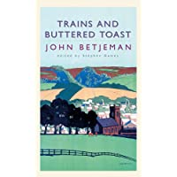 Trains and Buttered Toast: Selected Radio Talks