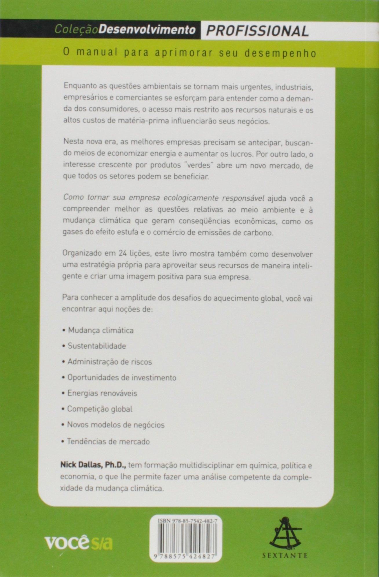 Como Tornar Sua Empresa Ecologicamente Responsavel (Em Portugues do Brasil): Nick Dallas: 9788575424827: Amazon.com: Books