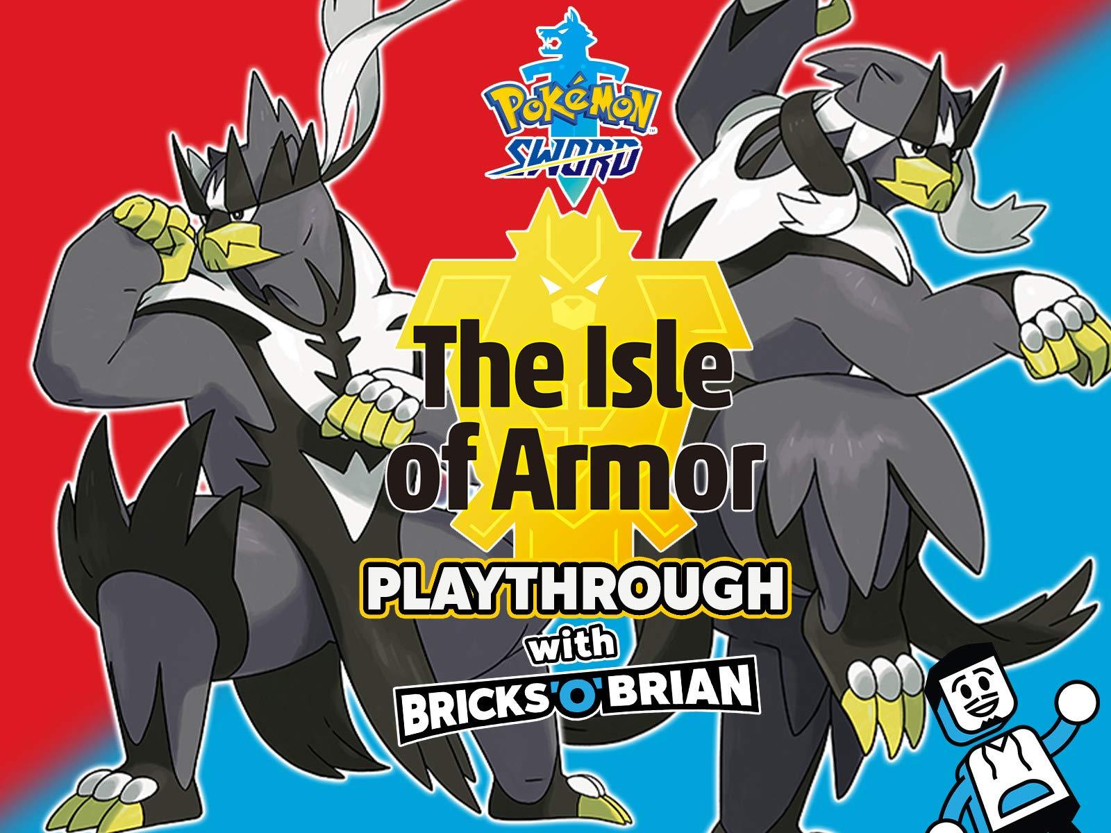 Clip: Pokemon Sword Isle of Armor with Bricks 'O' Brian! on Amazon Prime Video UK
