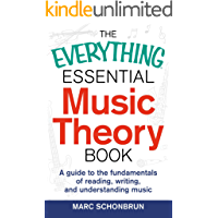 The Everything Essential Music Theory Book: A Guide to the Fundamentals of Reading, Writing, and Understanding Music… book cover