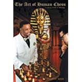 The Art of Human Chess: A Study Guide to Winning