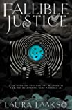 Fallible Justice (Wilde Investigations)