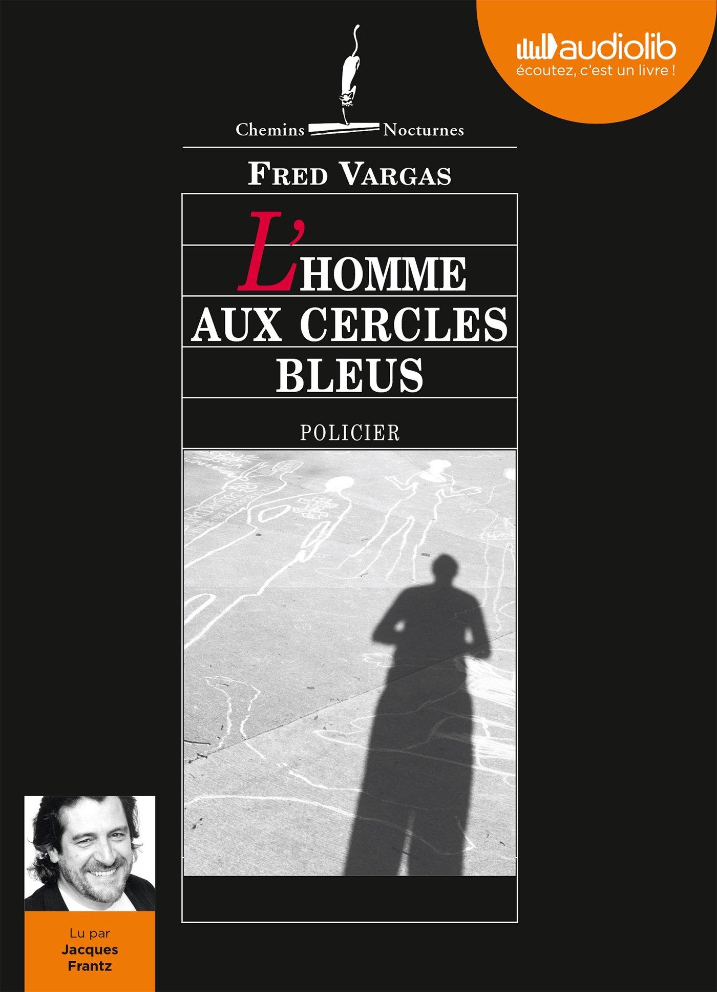L Homme Aux Cercles Bleus Vargas F 9782356417756 Amazon