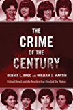 The Crime of the Century: Richard Speck and the Murders That Shocked a Nation (English Edition)