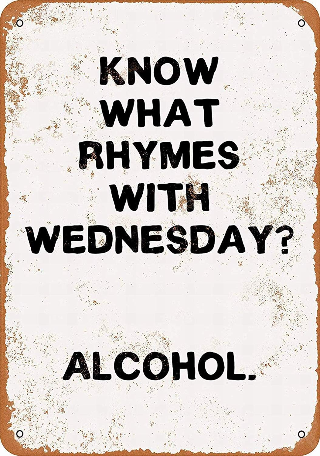 JIA KOAH Alcohol Rhymes Wednesday Signo de Lata Decoracion ...
