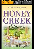 Honey Creek Strangers (Honey Creek Romance Book 3)