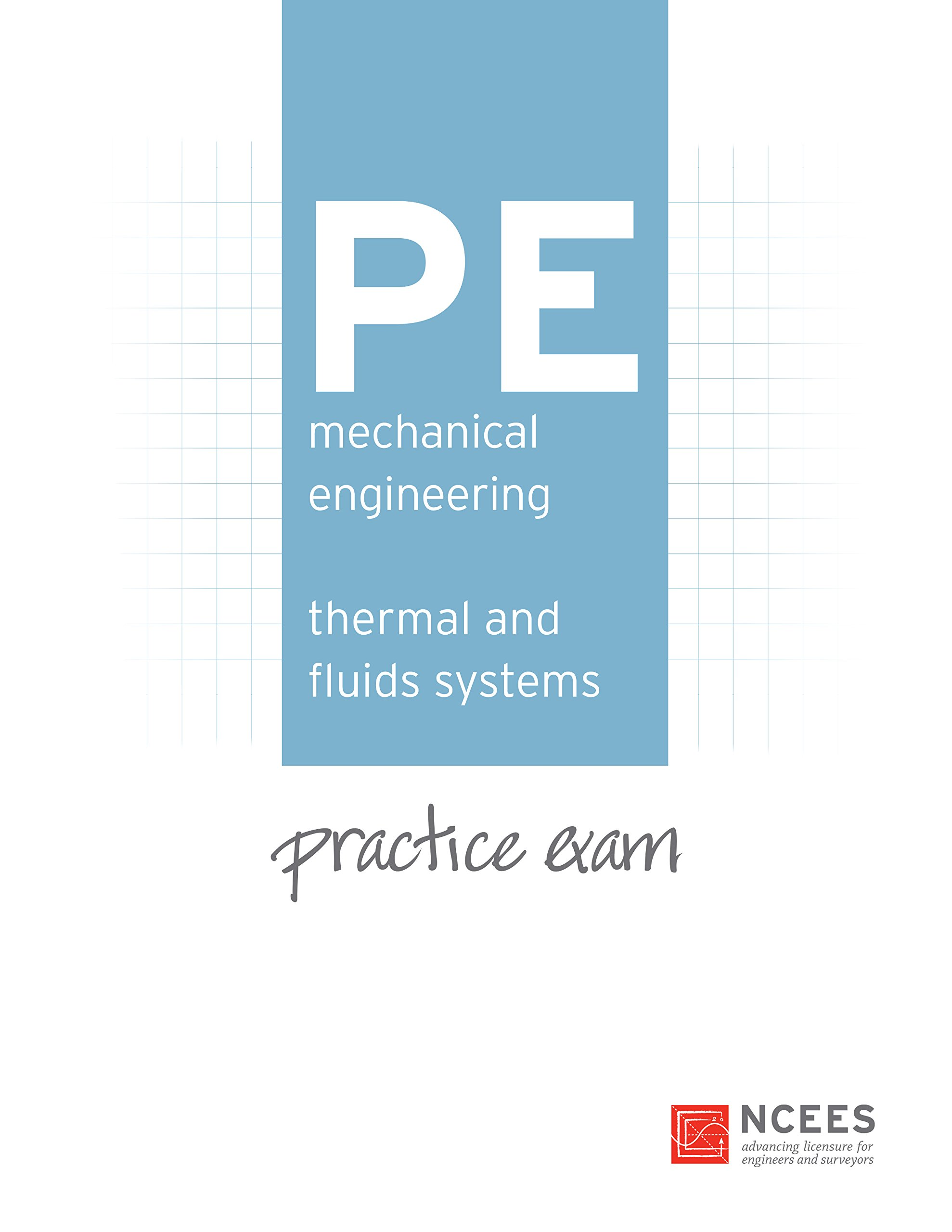 Pe mechanical engineering thermal and fluids systems practice exam pe mechanical engineering thermal and fluids systems practice exam ncees 9781932613780 amazon books fandeluxe Images