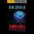Embargo: Krieg im Schatten