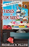Curses and Cupcakes: A Cozy Paranormal Mystery (6)