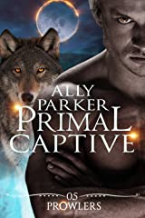 Primal Captive: A Paranormal Shifter Romance (Prowlers Book 0) Kindle Edition
