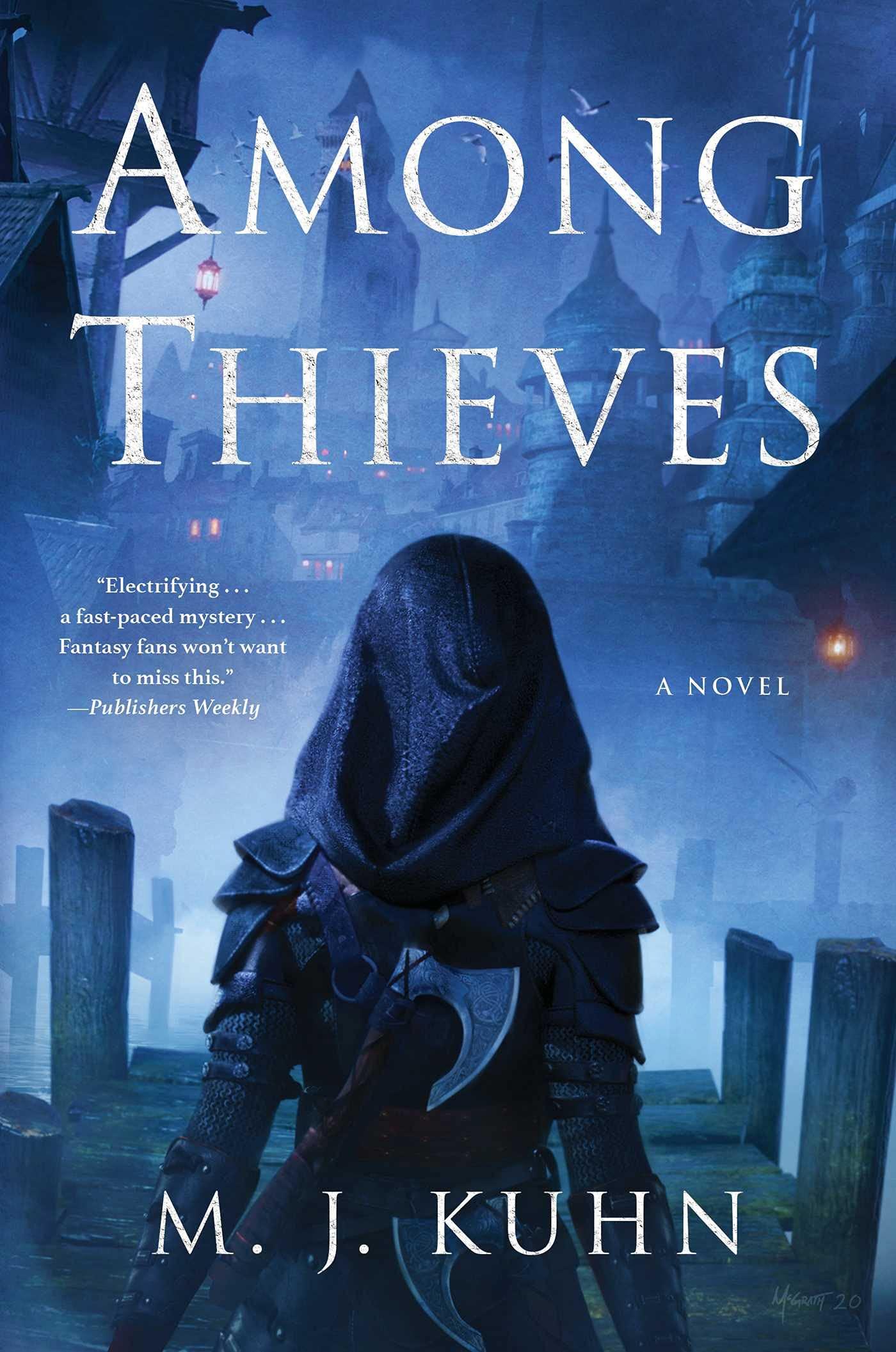 Among Thieves: Kuhn, M. J.: 9781982142148: Amazon.com: Books