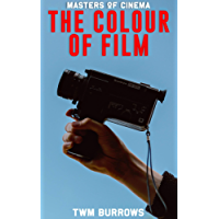 The Colour of Film (English Edition)