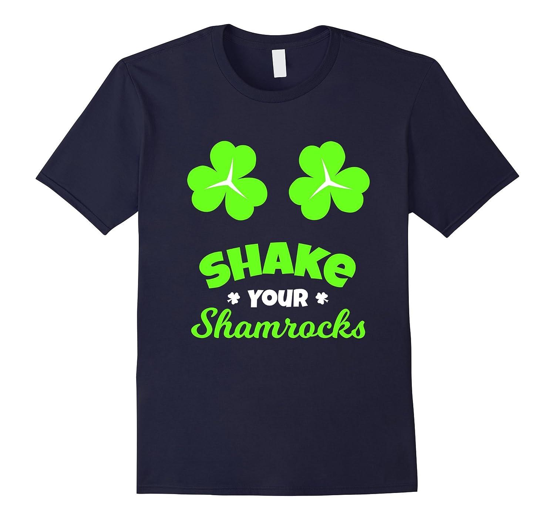 FUNNY SHAKE YOUR SHAMROCKS T-SHIRT St Patrick's Day Gift-TH