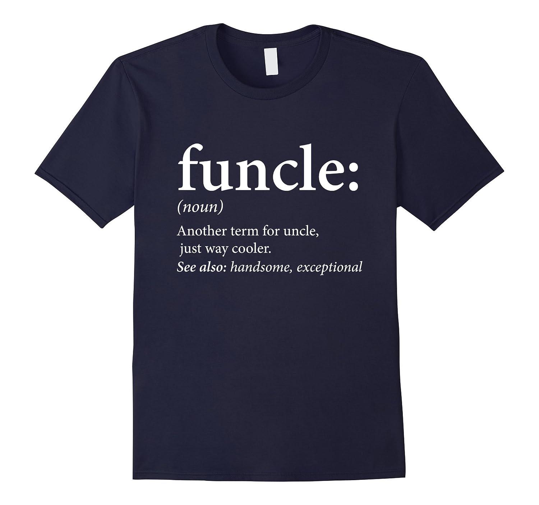 Mens Funcle Shirt - Cool & Funny Uncle T-Shirt-T-Shirt