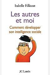 Les autres et moi (Psy-Santé) (French Edition) Kindle Edition