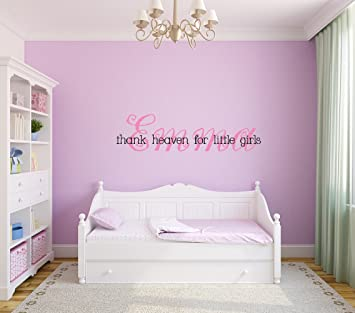 Thank heaven for little girls Removable Wall Decal Sticker DIY Art Décor for Home Nursery Kids & Amazon.com: Thank heaven for little girls Removable Wall Decal ...