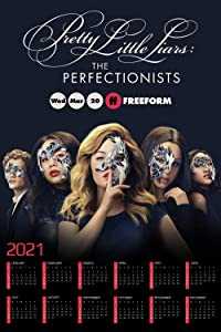 Pretty Little Liars The Perfectionists Calendar 2021 Movie Poster Wall Decor - 17'' X 25''
