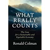 What Really Counts: The Case for a Sustainable and Equitable Economy