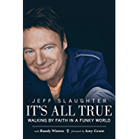 It's All True: Walking by Faith in a Funky World book cover
