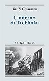 L'inferno di Treblinka (Biblioteca minima)