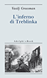 L'inferno di Treblinka (Biblioteca minima Vol. 41)