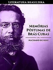 Memórias Póstumas de Brás Cubas (Literatura Brasileira Livro 2)