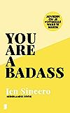 You are a badass (Dutch Edition)