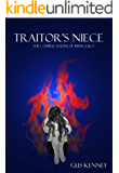 Traitor's Niece (The Complications Of Being Lucy Book 3)