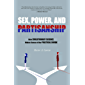 Sex, Power, and Partisanship: How Evolutionary Science Makes Sense of Our Political Divide