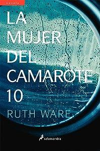 La mujer del camarote 10/ The Woman in Cabin 10 (Spanish Edition)