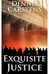 Exquisite Justice (A Marc Kadella Legal Mystery Book 9) Kindle Edition