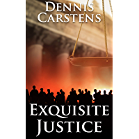 Exquisite Justice (A Marc Kadella Legal Mystery Book 9) (English Edition)