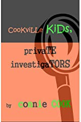 Cookville Kids, Private Investigators: Mini-Mysteries Kindle Edition