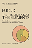 The Thirteen Books of the Elements, Vol. 2 (Dover Books on Mathematics)