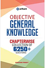 Objective General Knowledge Chapterwise Collection of 6250+ Questions Paperback