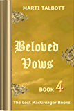 Beloved Vows (The Lost MacGreagor Books Book 4)
