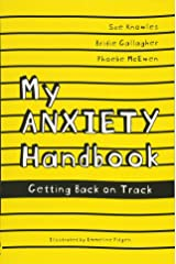 My Anxiety Handbook: Getting Back on Track Paperback