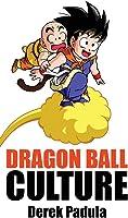 Dragon Ball Culture Volume 3: