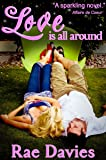 Love is All Around (Looking for Love Book 1)