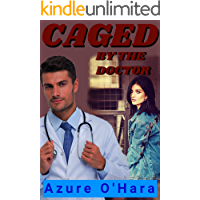 Caged by the Doctor (Dental & Medical Fetish Book 6) (English Edition)