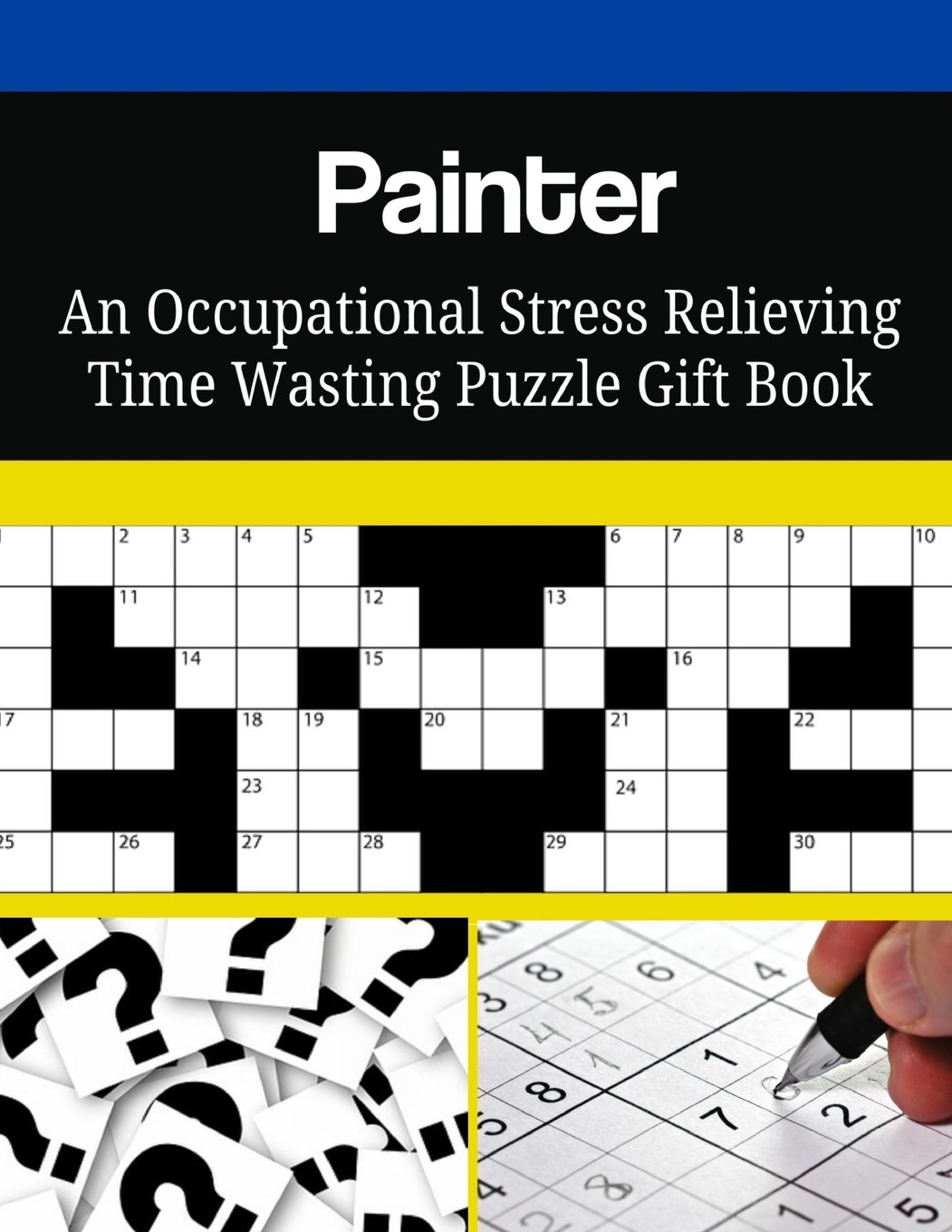 Download Painter An Occupational Stress Relieving Time Wasting Puzzle Gift Book ebook