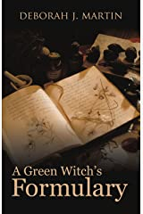 A Green Witch's Formulary Paperback