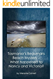 Tasmania's Beaumaris Beach Mystery: What Happened to Nancy and Victoria?